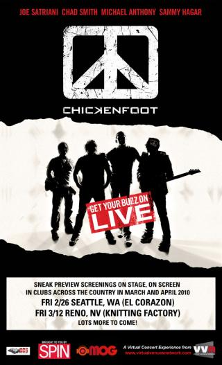 "Chickenfoot Live: Get Your Buzz On! - DVD & ""Virtual Concert"" Screenings"