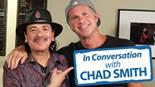 IN CONVERSATION WITH CHAD SMITH AND SANTANA!
